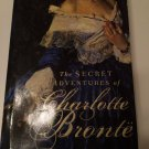 The Secret Adventures of Charlotte Bronte by Laura Joh Rowland (2008, Hardcover)