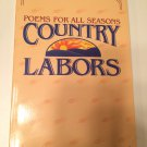 Country Labors by John Leax (1991, Paperback)