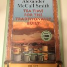 Tea Time for the Traditionally Built 2009 by Alexander Mccall Smith