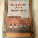 Blue Shoes and Happiness 2006 by Alexander Mccall Smith