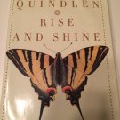 Rise and Shine by Anna Quindlen (2006, Hardcover)