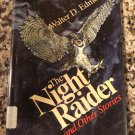The Night Raider and Other Stories [Oct 01, 1980] Edmonds, Walter D. …