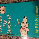 Are You My Mother? (Beginner Books) [Hardcover] [Jun 12, 1960] Eastman, P.D. …