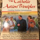The Catholic Action Principles: Creating Positive Conversations [2004] Fitzpatrick, Bill