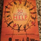 50 Ways to Help Your Community: A Handbook for Change [Paperback] [1994] Fiffer