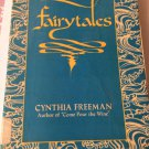 Fairytales [Dec 01, 1983] Freeman, Cynthia …