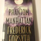 The Phantom of Manhattan [Nov 01, 1999] Forsyth, Frederick