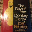 The Day of the Donkey Derby [Nov 01, 1978] Fleming, Joan Margaret. …