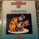 The Missing Princess: You've Got to Take Good Care of You (1985) by Ken Forsse (Teddy Ruxpin)