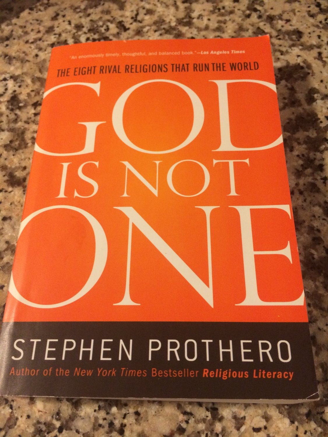 God Is Not One : The Eight Rival Religions That Run the World by Stephen Prothero (2011, Paperback)