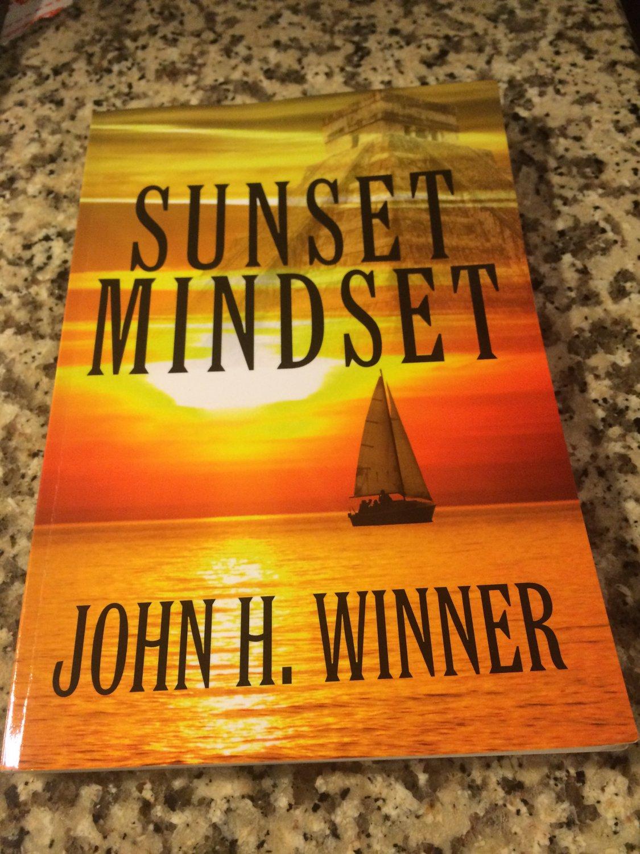 Sunset Mindset (2015) by John H Winner