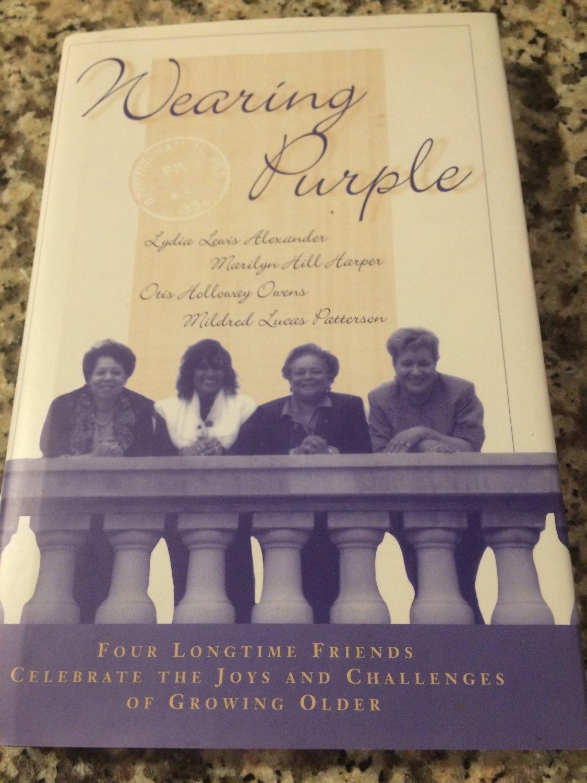 Wearing Purple by Otis H. Owens, Mildred L. Patterson, Marilyn H. Harper & Lydia Lewis Alexander