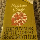 Summer of the Great Grandmother - The Crosswicks Journal - Book 2 - 1974 by Madeleine L'engle