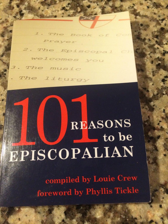 101 Reasons to Be Episcopalian (2003, Paperback)