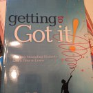 Getting to Got It! Helping Struggling Students Learn How to Learn [Paperback] [2007] Betty K. Garner