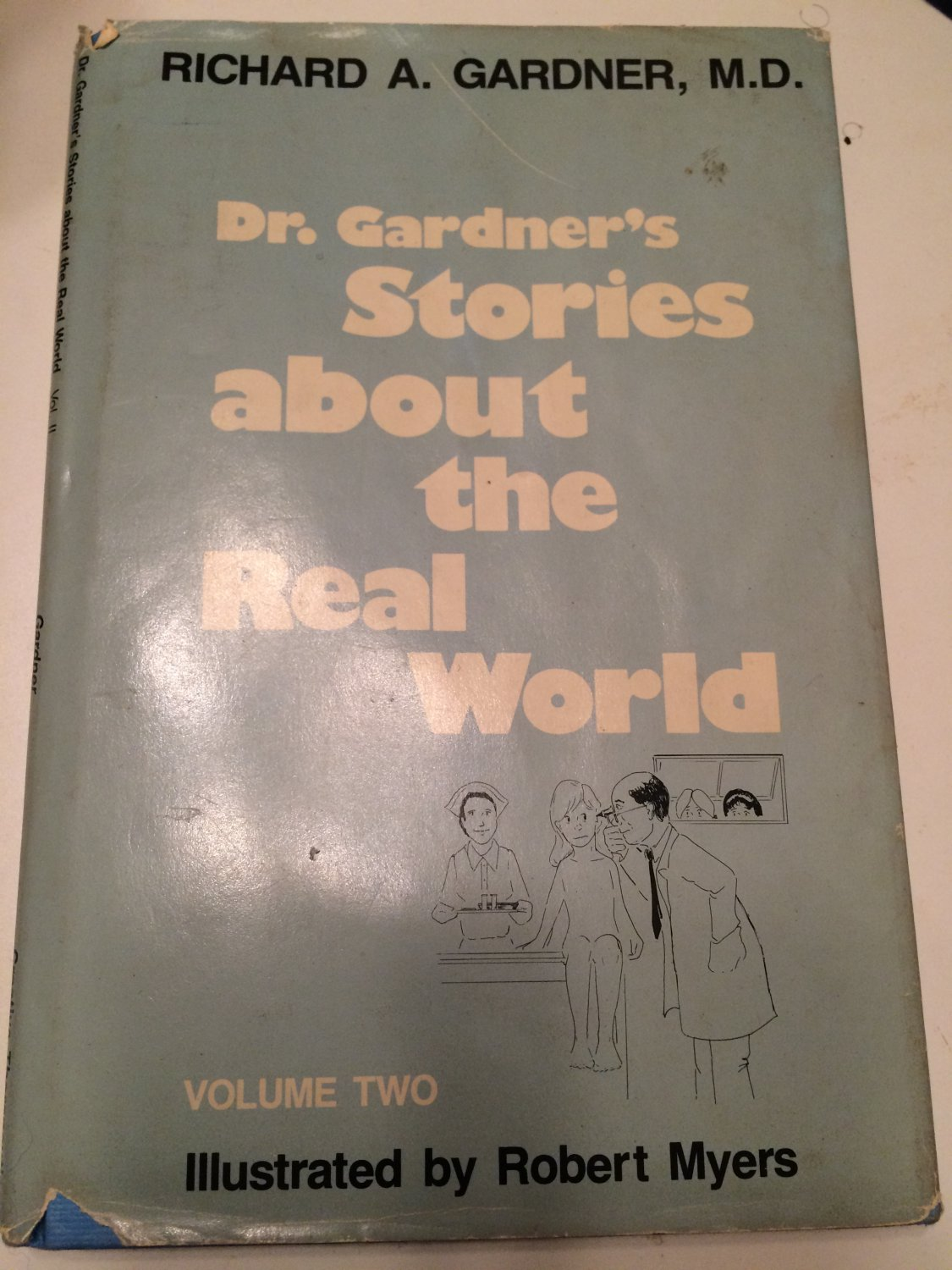 Dr. Gardner's Stories About the Real World  by Richard A. Gardner  (Author)