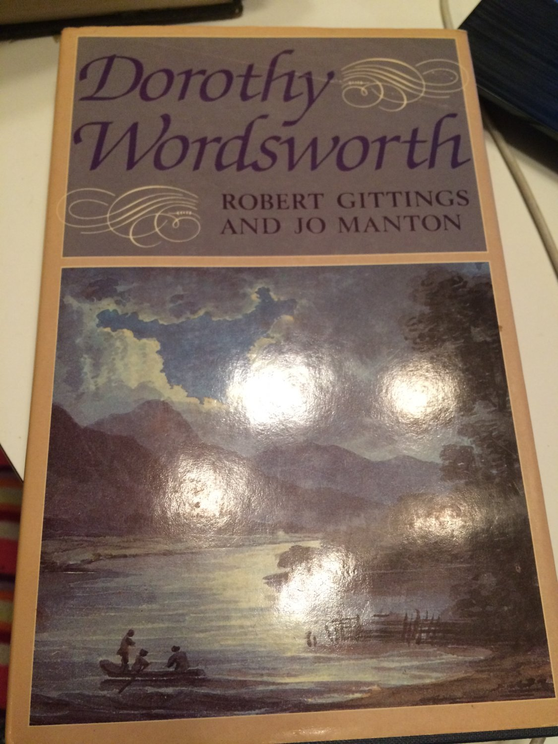 Dorothy Wordsworth [Jun 27, 1985] Gittings, Robert and Manton, Jo