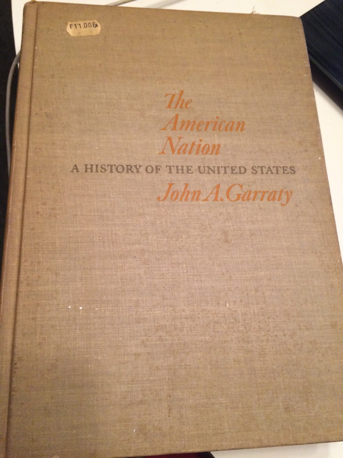 The American Nation to 1877: A History of the United States1966 by John A. Garraty