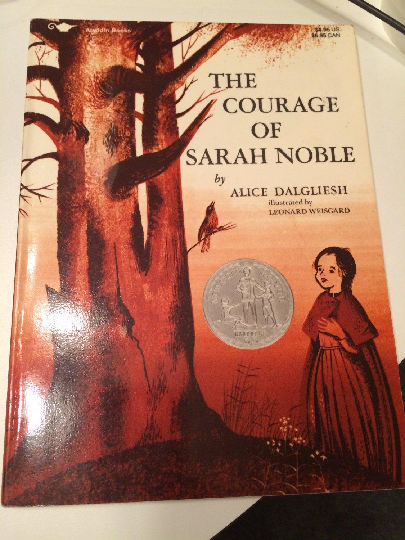 The Courage of Sarah Noble [1986] Alice Dalgliesh and Leonard Weisgard