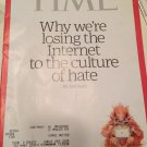 TIME MAGAZINE (August 29, 2016) Why we're Losing the Internet to the culture of Hate