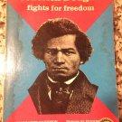 Frederick Douglass fights for freedom [Paperback] Margaret Davidson (Author)
