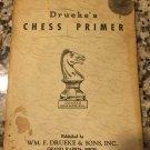 Drueke's Chess Primer [Paperback] [Jan 01, 1931] William F. Drueke