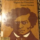 Frederick Douglass Fights for Freedom by Davidson, Margaret [Hardcover Binding] [Jan 01, 1968]