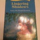Lingering Shadows [Paperback] [Jan 01, 1974] Nancy MacDougall Kennedy