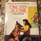 One Step at a Time [Aug 01, 1989] Kent, Deborah