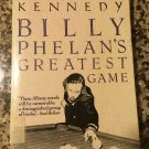Billy Phelan's Greatest Game Paperback – 1983 by William Kennedy