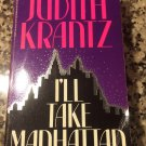 I'll Take Manhattan [Mass Market Paperback] [Feb 01, 1987] Krantz, Judith