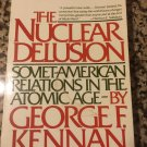 Nuclear Delusion [Paperback] [Aug 12, 1983] Kennan, George F.