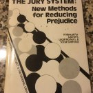 The jury system : new methods for reducing prejudice 1975 by Kairys National Lawyers Guild