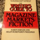 Writer's Guide to Magazine Fiction [Nov 28, 1983] Freedman