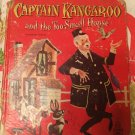Captain Kangaroo and the Too-Small House1958 by Dorothy Haas