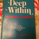 Deep within [Jan 01, 1975] Kennedy, Beatrice Burton