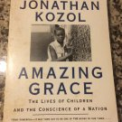 Amazing Grace: The Lives of Children and the Conscience of a Nation [Sep 27, 1996] Kozol, Jonathan