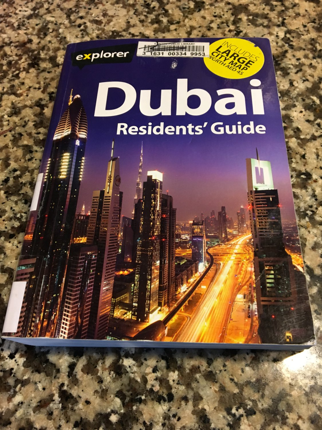 Dubai : The Complete Residents' Guide by Explorer Publishing (2013, Paperback) : Explorer Publishing