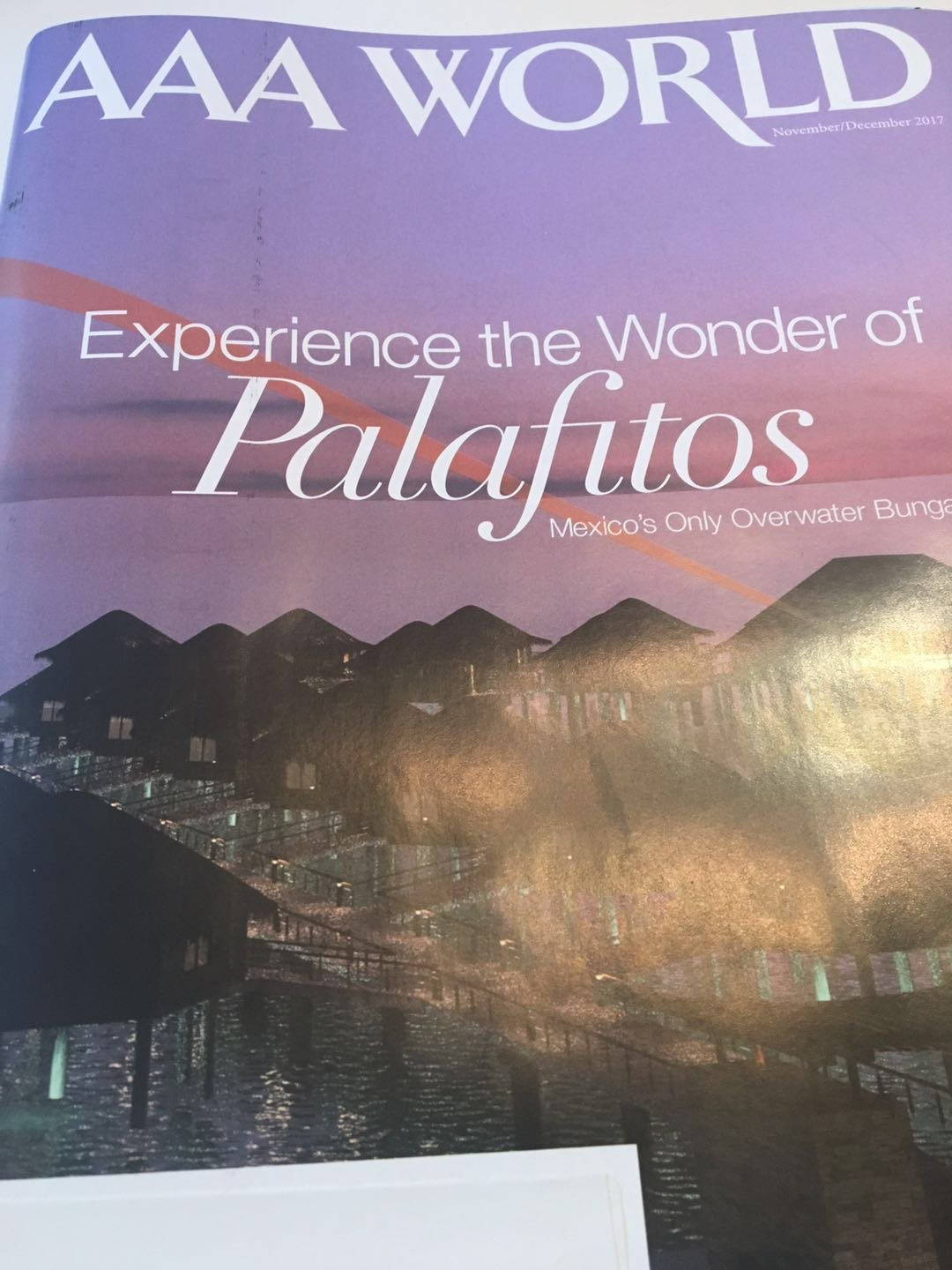 AAA Traveler World Magazine November/December 2017 (Palafitos)