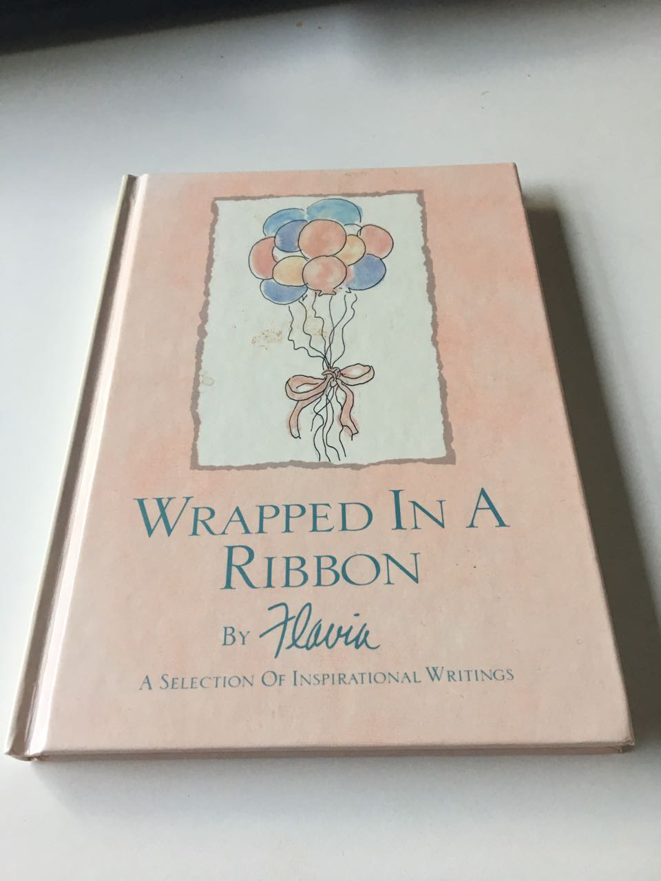 Wrapped in a Ribbon: A Selection of Inspirational WritingsSep 1989 by Flavia