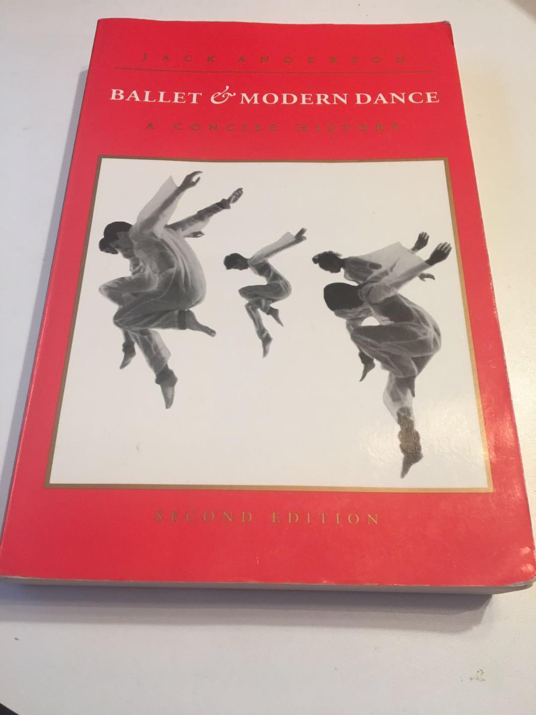 Ballet and Modern Dance: A Concise History  Feb 1, 1993 by Jack Anderson