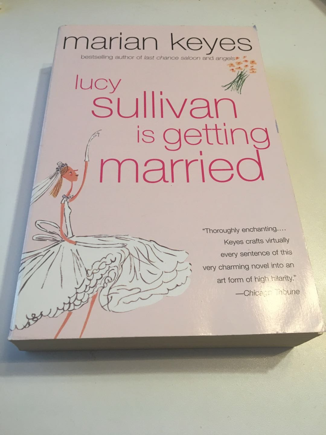 Lucy Sullivan Is Getting Married 2007 by Marian Keyes