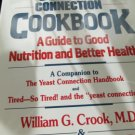 The Yeast Connection Cookbook - By William G Crook MD & Marjorie Hurt Jones RN
