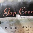 Gap Creek: The Story of a Marriage by Robert Morgan (1999, Hardcover)