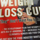 "The Weight Loss Cure ""they"" Don't Want You to Know About by Kevin Trudeau..."