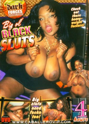 Big Ol' Black Sluts 4 hr DVD - Dark Forces