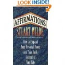 Book:  Affirmations by Stuart Wilde