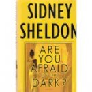Book: Are You Afraid Of The Dark by Sidney Sheldon