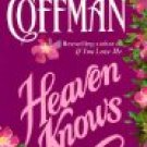 Book: Heaven Knows by Elaine Coffman