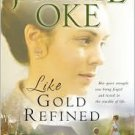 Book:  Like Gold Refined by Janette Oke